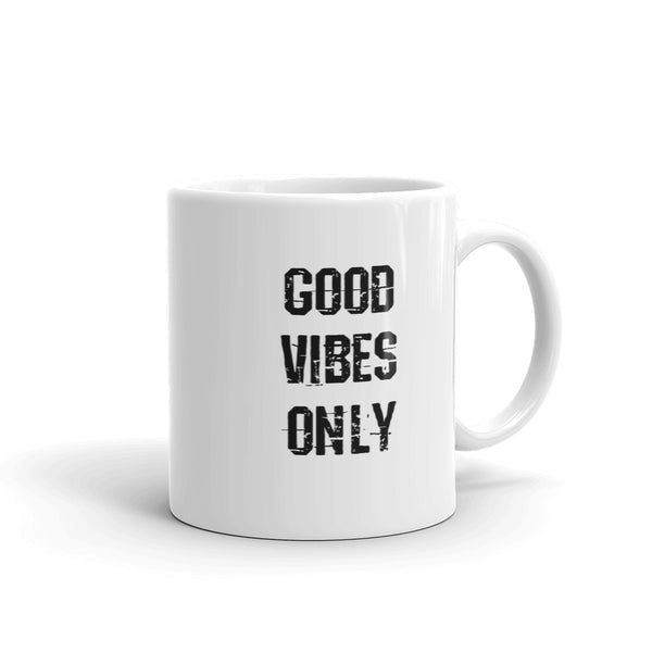 GOOD VIBES ONLY Coffee Mug / Cup