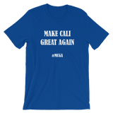 Make Cali Great Again - #MCGA California Short-Sleeve Unisex T-Shirt