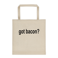Got Bacon? Durable Canvas Funny Tote bag