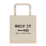WHIP IT - ( Whip It Real Good ) - Funny Whisk Tote bag