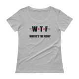 WTF - Where's The Fish? Funny Fishing Ladies' Scoopneck T-Shirt