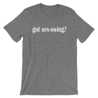 Got Sex Swing? Men's / Unisex short sleeve t-shirt