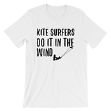 Kite Surfers Do It In The Wind - Men's / Unisex short sleeve t-shirt