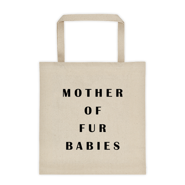 Mother of Fur Babies - Durable Canvas Tote bag