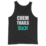 CHEM TRAILS SUCK Men's / Unisex  Tank Top