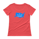 We Are Full Here - Fuck Off - USA - Ladies' Scoopneck T-Shirt