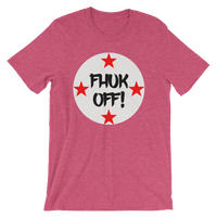 FHUK OFF!  Men's / Unisex short sleeve t-shirt