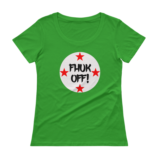 FHUK OFF! - Ladies' Scoopneck T-Shirt