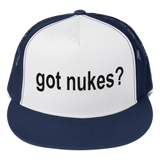GOT NUKES? Embroidered Snapback Trucker Cap Hat