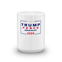 Donald Trump Mike Pence 2020 Kicking Ass Since 2017 Coffee Mug