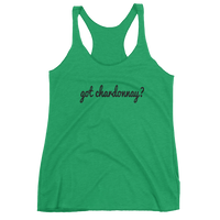 Got CHARDONNAY? Women's Wine tank top