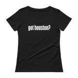 Got Houston? Houston Texas Ladies' Scoopneck T-Shirt