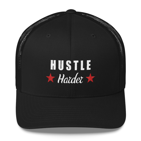 Hustle Harder - Trucker Cap
