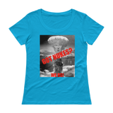 Got Nukes? We Do! - Trump Nuclear Ladies' Scoopneck T-Shirt