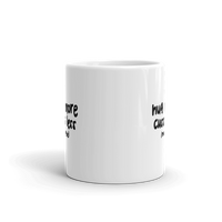 Hug More Cuss Less ( Maybe ) Coffee Mug