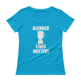 Blender Lives Matter! Frozen Drink Ladies' Scoopneck T-Shirt