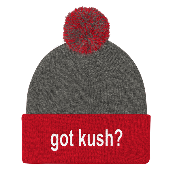 Got KUSH? Pom Pom Knit Stocking Cap