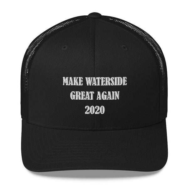 Make Waterside Great Again 2020 Trucker Cap