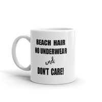 Beach Hair No Underwear and Don't Care Coffee Mug