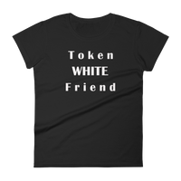 Token White Friend - Women's short sleeve t-shirt