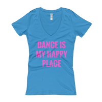 Dance Is My Happy Place - Women's V-Neck T-shirt