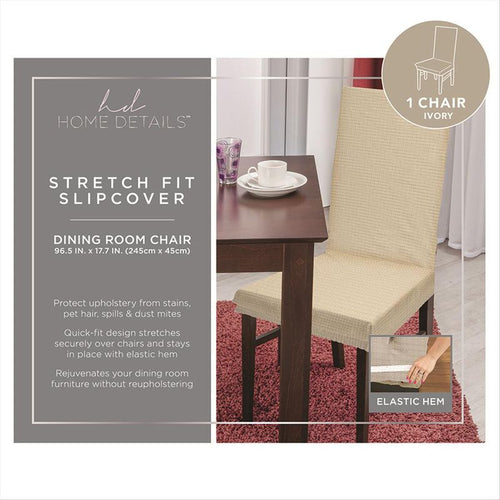STRETCH DINING CHAIR SLIP COVER- IVORY- 96.5x17.7