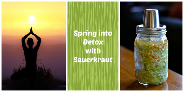 Spring into Detox with Sauerkraut