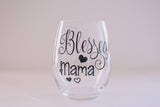 Blessed Mama Stemless Wine Glass Mothers Day Gift for Mom, Stepmom