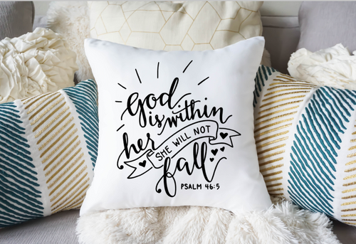 God is within her, She will not fail Pillow Cover