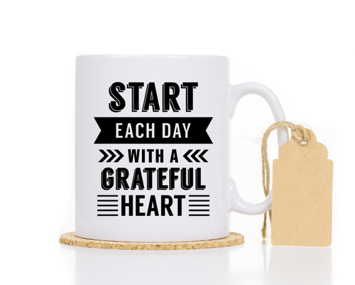 Start Each day with a grateful heart Religious Mug