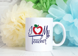 Teachers Appreciation Gift -  I Heart my Teacher Mug - Gift for a Teacher