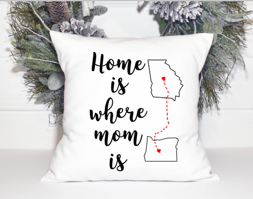 Home is where mom Decorative is Pillow Cover