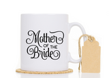 Mother of the Groom and Mother of the Bride Coffee Mug