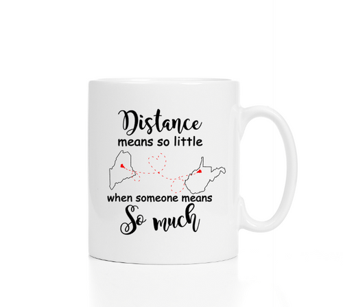 Distance means so little when someone means so much Best Friends Mug