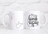 Home is where Mom is State to State Mug