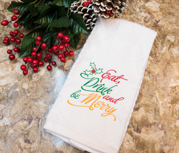 Eat Drink and be Merry Kitchen towel - Christmas Kitchen Decor - Christmas Dish towel