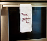 Bless the food before use, the family beside us and the love between us embroidered Kitchen towel