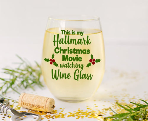 This is my Hallmark Christmas Movie Stemless Wine Glass