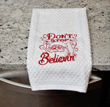 Don't Stop Believing Christmas Kitchen Towel