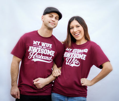 My Wife has an awesome husband, my husband has an awesome wife t-shirt