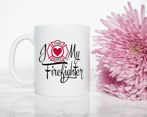 I Love My Firefighter Mug