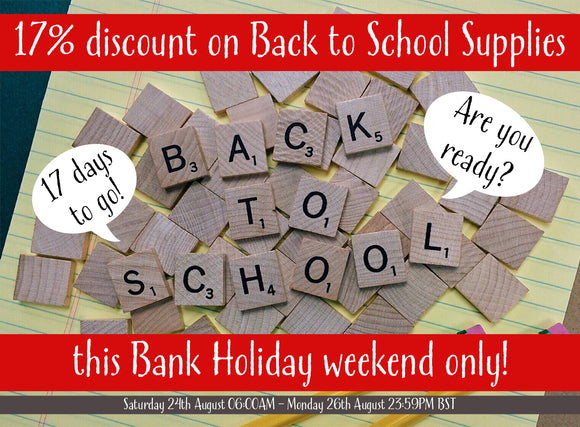 'Back to School' spelled out in scrabble letters, image is advertising a bank holiday discount offer for back to school supplies
