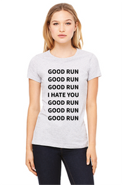 """Good Run"" Fitted Tee"
