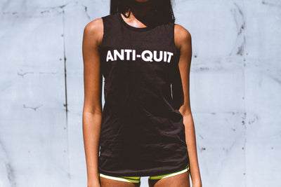 """Anti-Quit"" Muscle Tank"