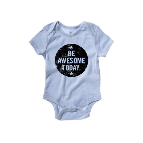 """Be Awesome""- Baby Shirt"