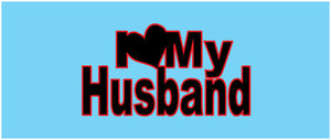 """I Love My Husband"" Patch"