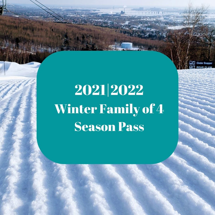 2021|2022 Winter Family of 4 Season Pass