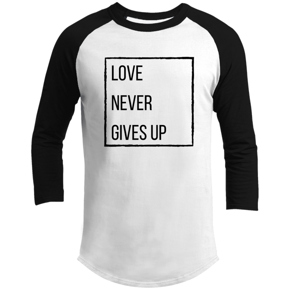 Love Never Gives Up Raglan