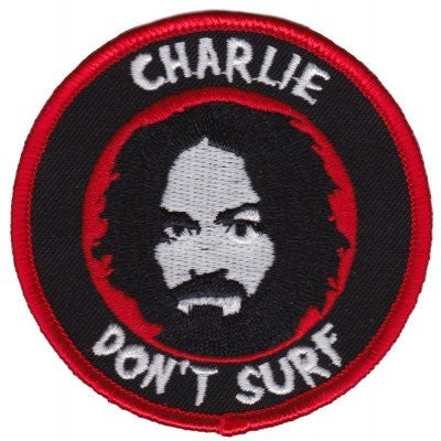 Charlie Don't Surf Patch