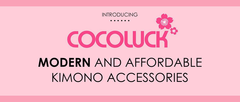 Cocoluck: Modern and Affordable Kimono Accessories